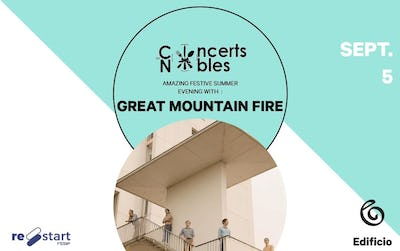 Les Concerts Nobles – Great Mountain Fire & Gourmet Invent