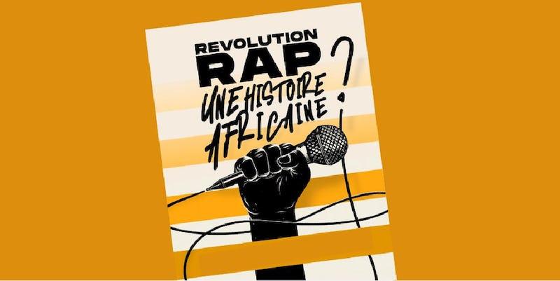 Révolution rap, une histoire Africaine ?