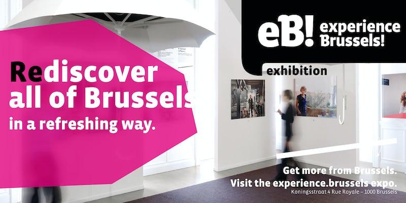 experience.brussels, (Re)découvrez Bruxelles sous un nouveau jour !