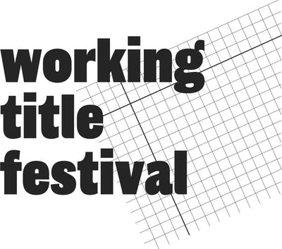 Working Title Festival