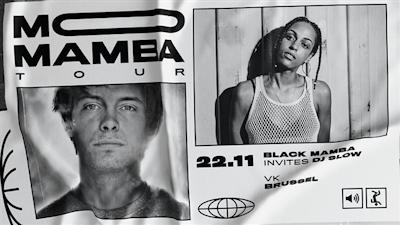 Mo Mamba w/ Dj Slow & Black Mamba