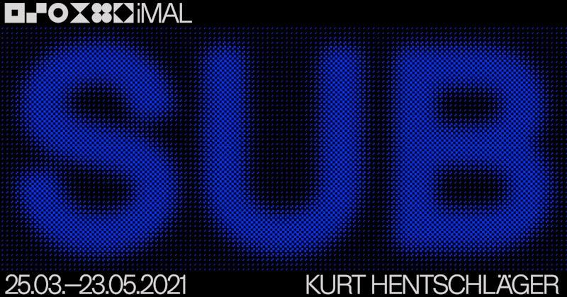 Kurt Hentschläger - 'SUB' iMAL