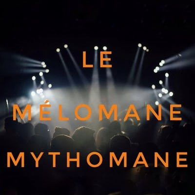 Le Mélomane Mythomane (dans le cadre de Bruxelles sur Scènes)