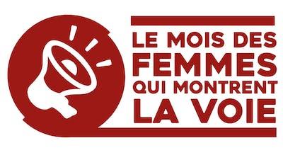 Le mois des femmes qui montrent la voie