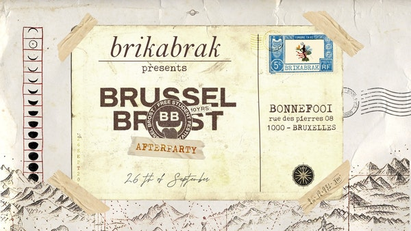Brikabrak ○ Brussel Brost Official Afterparty