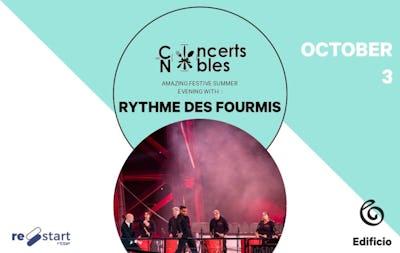Les Concerts Nobles – Le Rythme des Fourmis