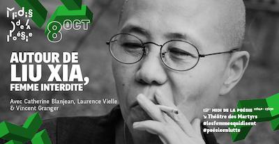 Midi de la poésie - Autour de Liu Xia, femme interdite