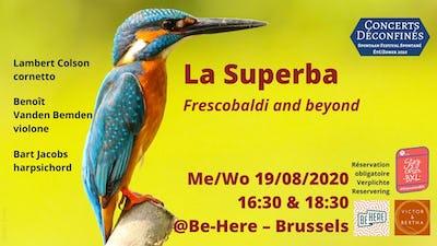 La Superba - Frescobaldi and beyond