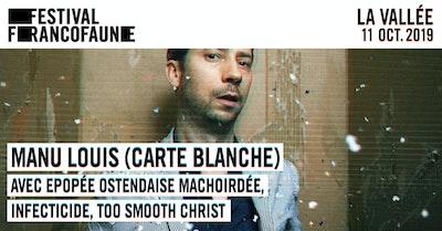 Manu Louis (carte blanche) | FrancoFaune 2019