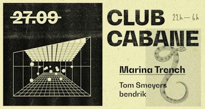 Club Cabane   Marina Trench