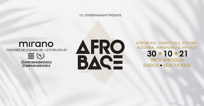 Afrobase • SAT 30.10 • Mirano Brussels