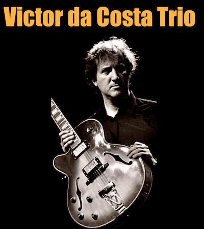 Victor Da Costa trio including tribute to Joâo Gilberto