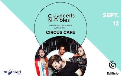 Les Concerts Nobles – Circus Café & J&M Catering