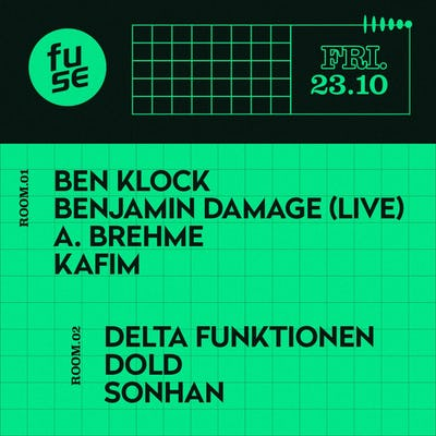 Fuse presents: Ben Klock, Benjamin Damage & Delta Funktionen