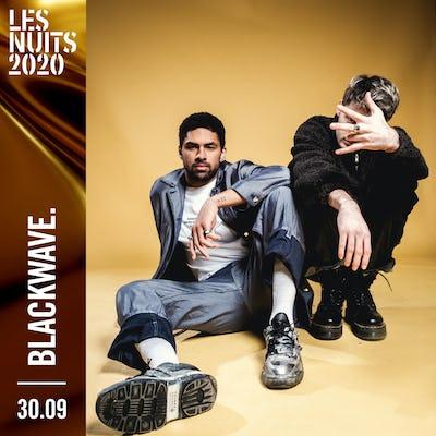 blackwave. - Les Nuits 2020