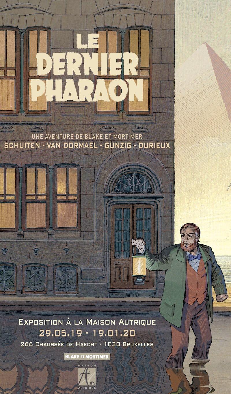 Le Dernier Pharaon  © Maison Autrique