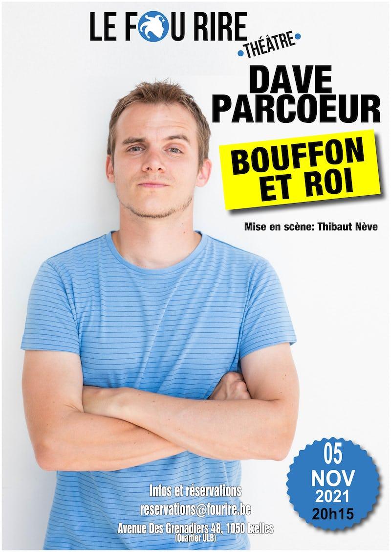 Dave Parcoeur: Bouffon et Roi Fou rire théâtre