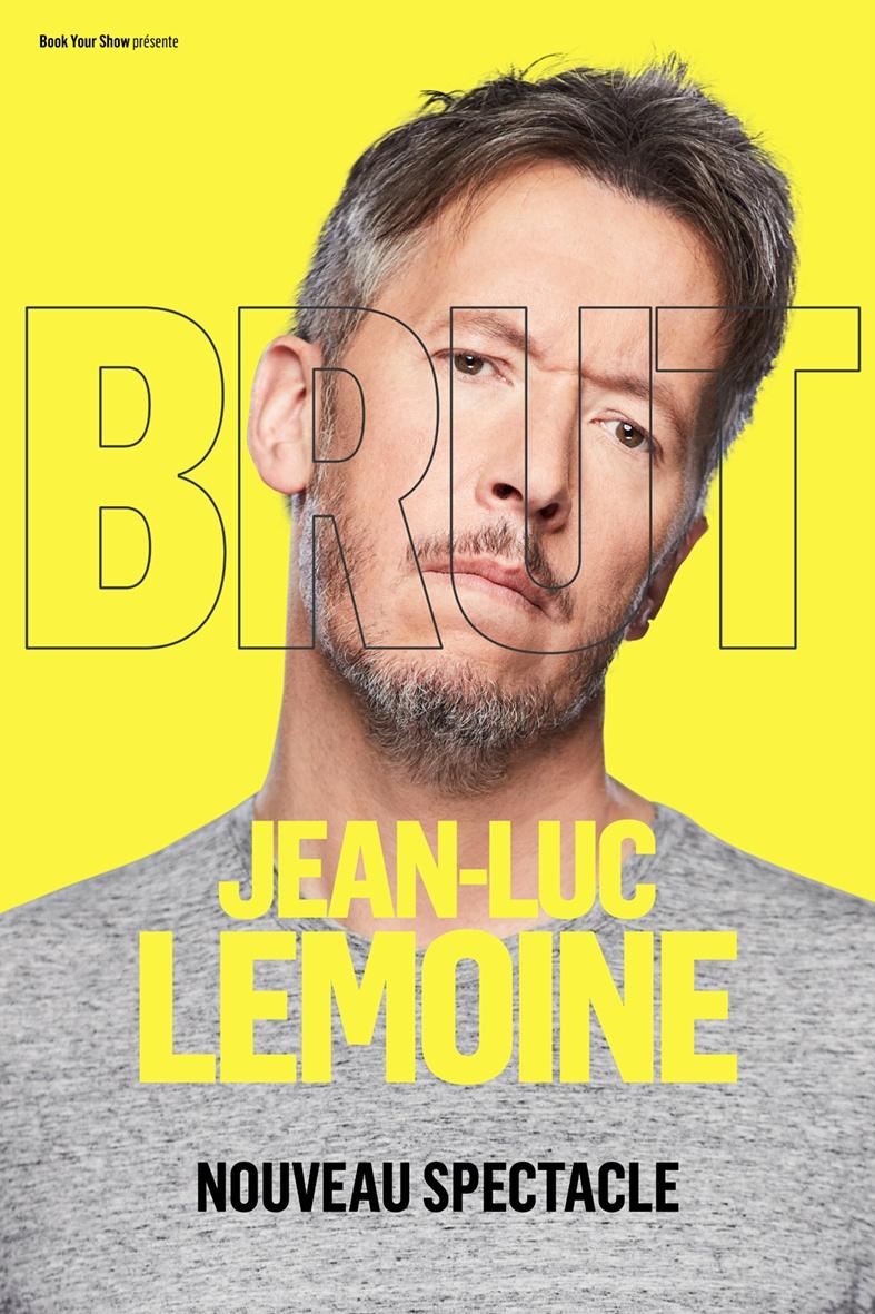 Jean-Luc Lemoine - 'BRUT'