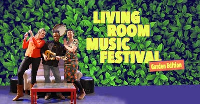 Living Room Music Festival - Garden Edition