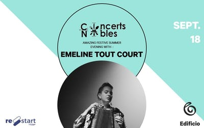 Les Concerts Nobles – Emeline Tout Court & Gourmet Invent
