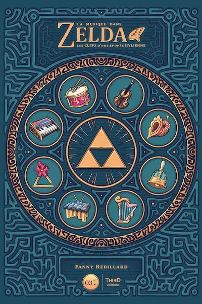 La musique dans la série Zelda – Les clés d'une épopée Hylienne