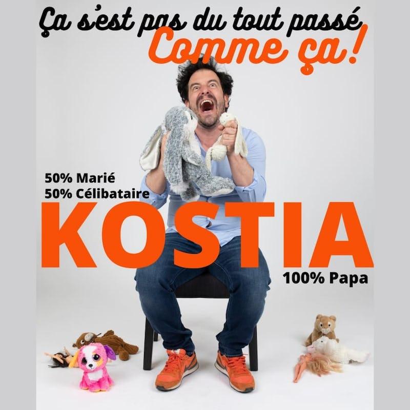 Kostia - ça s'est pas du tout passé comme ça