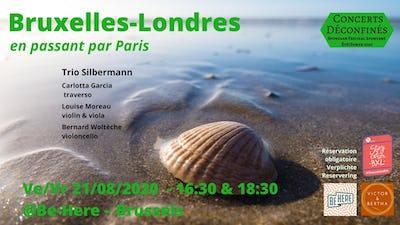 Bruxelles-Londres -Trio Silbermann