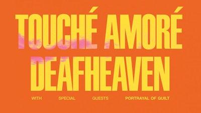 Deafheaven / Touché Amoré