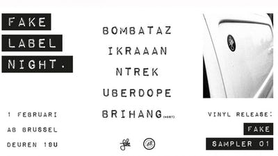 Fake Label Night feat. Bombataz, IKRAAAN, NTREK, Uberdope