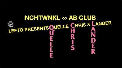 Lefto presents NCHTWNKL feat. Quelle Chris + Lander Gyselinck
