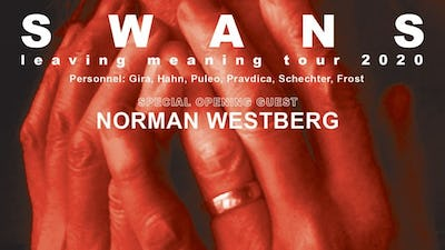 Swans - Leaving Meaning Tour 2020