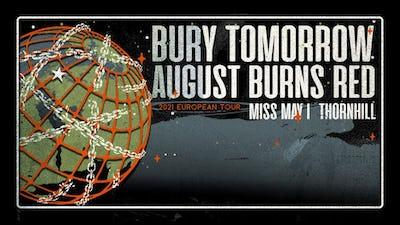 Bury Tomorrow & August Burns Red