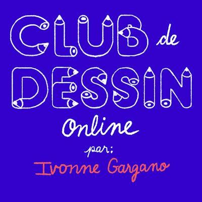 Club de dessin (adultes) - online par Ivonne Gargano