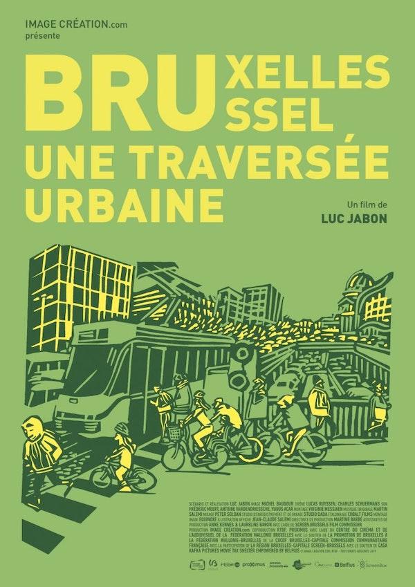 Bruxelles-Brussel, une traversée urbaine