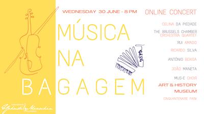 International Yehudi Menuhin Foundation presents: Musica na Bagagem (online concert).