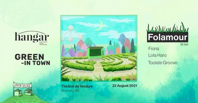 Green -In Town & Hangar | Open Air | Folamour