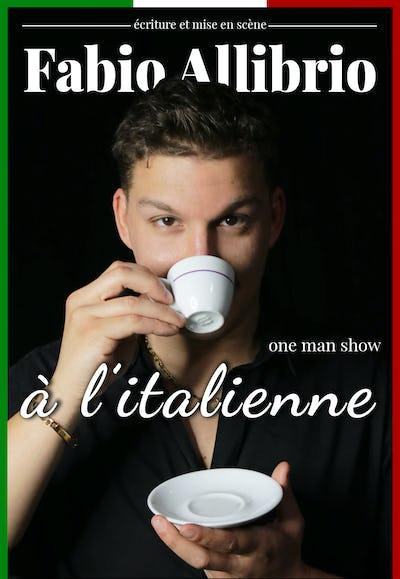 """Fabio Allibrio """"A l'italienne"""""""