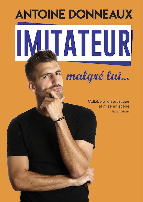 Antoine Donneaux - Imitateur Malgré Lui