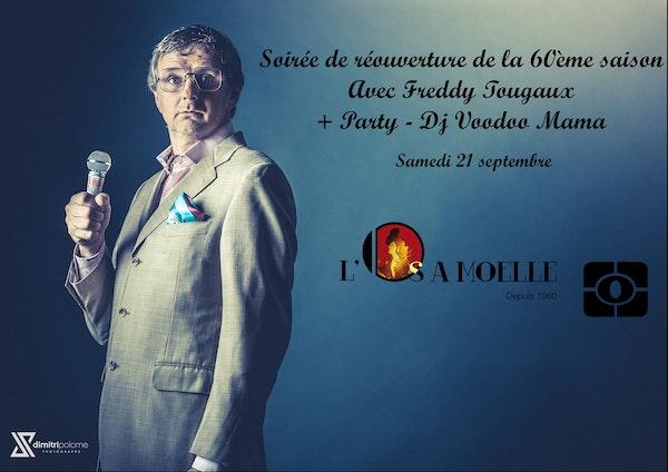 Soirée de lancement de la 60ème saison de l'Os à Moelle avec Freddy Tougaux