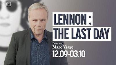Lennon : The Last Day