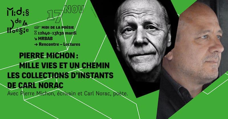 Pierre Michon : Mille vies et un chemin Les collection d'instants de Carl Norac