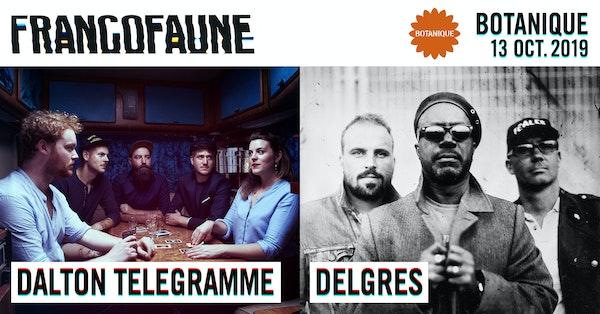 Dalton Telegramme + Delgrès | FrancoFaune 2019