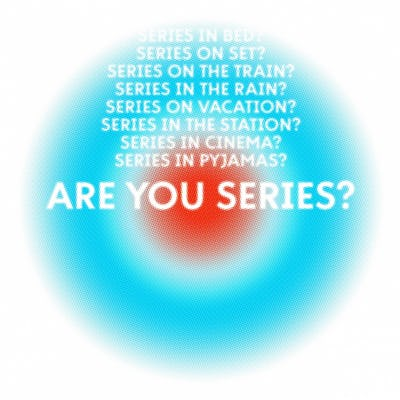 ARE YOU SERIES?