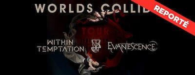 Within Temptation & Evanescence   Reporté au 20/03/2022