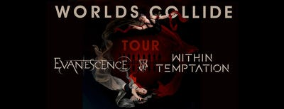 Evanescence & Within Temptation - WORLDS COLLIDE TOUR