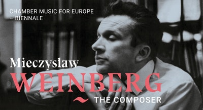 Biennale Chamber Music for Europe - Weinberg The Composer - SILESIAN QUARTET