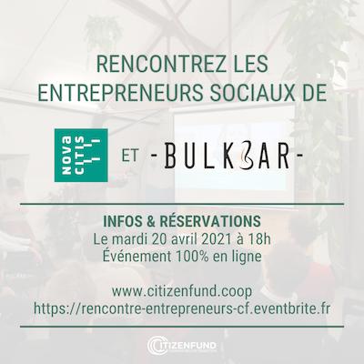 Rencontre d'entrepreneurs sociaux : Bulkbar & Novacitis