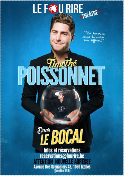 "Timothé Poissonnet  ""Dans le bocal"""