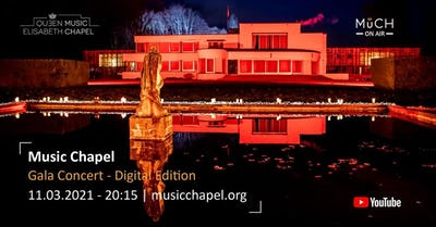 Music Chapel - Gala Concert - Digital Edition