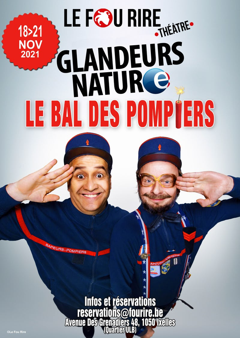 Les glandeurs nature: Le bal des pompiers Fou rire théâtre